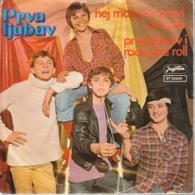 Prva Ljubav - Hej Mala Ne Pravi Se Luda/prva Ljubav I Rock And Roll