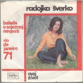 Sverko Radojka - Balada O Snjeznoj Nevjesti/ovaj Zivot