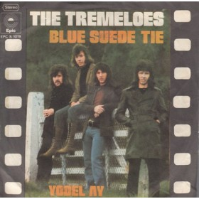 Tremeloes - Blue Suede Tie/yodel Ay
