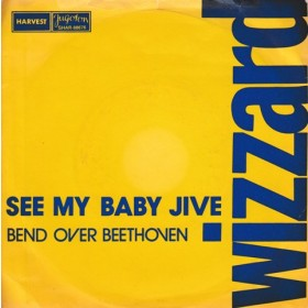 Wizzard - See My Baby Jive/bend Over Beethoven