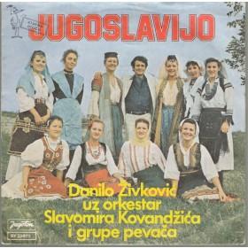 Zivkovic Danilo - Jugoslavijo/radimo Slozno