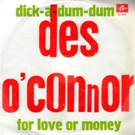 Oconnor Des - Dick-A-Dum-Dum/for Love Or Money