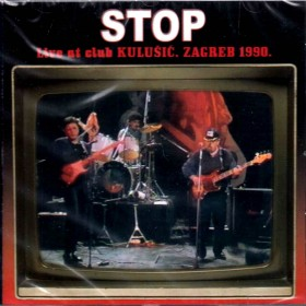 Stop - Live At Club Kulusic Zagreb 1990
