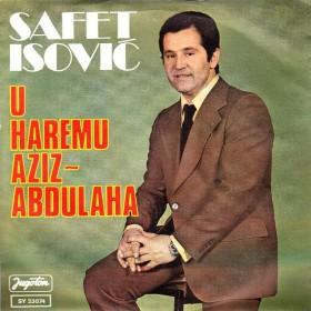 Isovic Safet - U Haremu Aziz-Abdulaha/putuj Vjetre