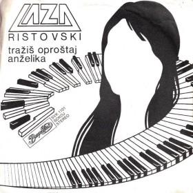 Ristovski Laza - Trazis Oprostaj/anzelika