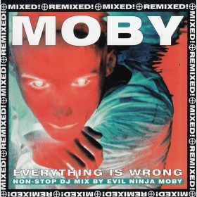 Moby - Everything Is Wrong-Dj Mix Album