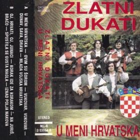 Zlatni Dukati - U Meni Hrvatska
