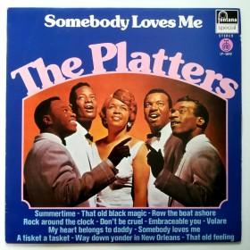 Platters - Somebody Loves Me