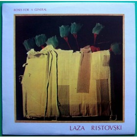 Ristovski Laza - Roses For A General