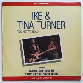 Turner Ike Tina - Too Hot To Hold